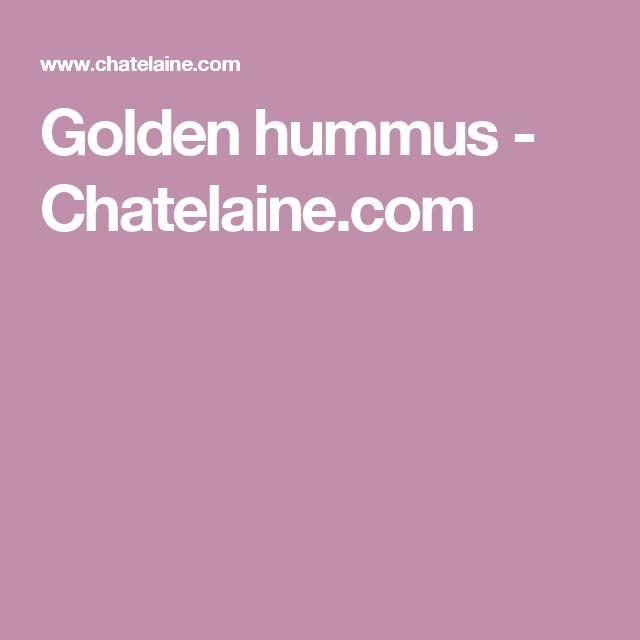 Golden hummus - Chatelaine.com
