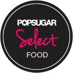 POPSUGAR Select Food