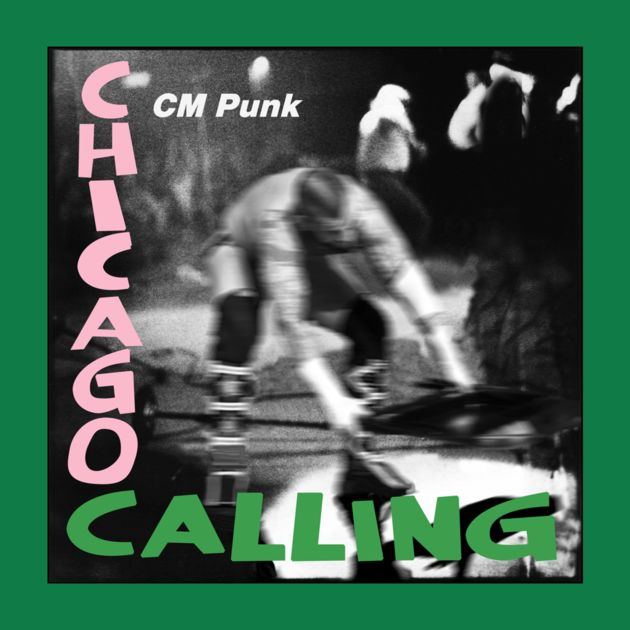 """Chicago Calling""  CM Punk t-shirts, vests and hoodies in store.   #CMPunk, #Punk, #WWE, #MMA, #UFC, #Wrestling"