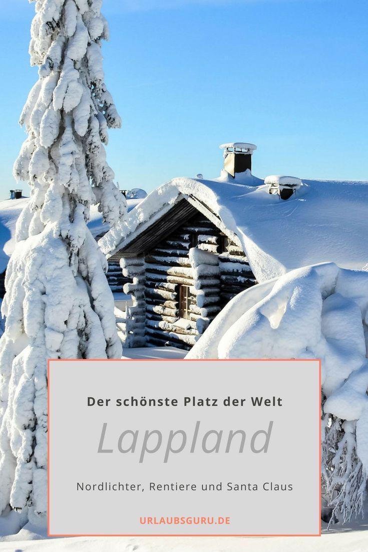 Lappland ist einer der schönsten Plätze der Welt. Warum? Das lest ihr hier.