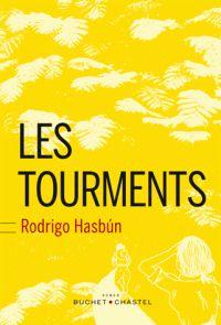 Les tourments /  Hasbún, Rodrigo (1981-....) (auteur) Barbara, Juliette (traducteur) http://bu.univ-angers.fr/rechercher/description?notice=000887994
