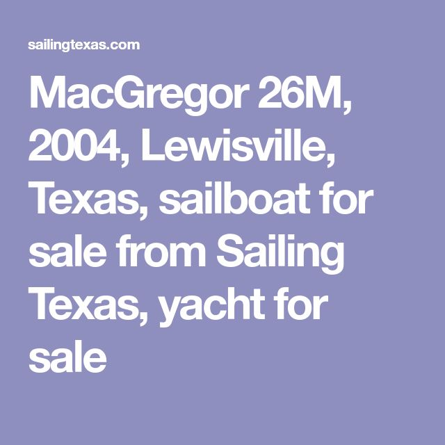 MacGregor 26M, 2004, Lewisville, Texas, sailboat for sale from Sailing Texas, yacht for sale