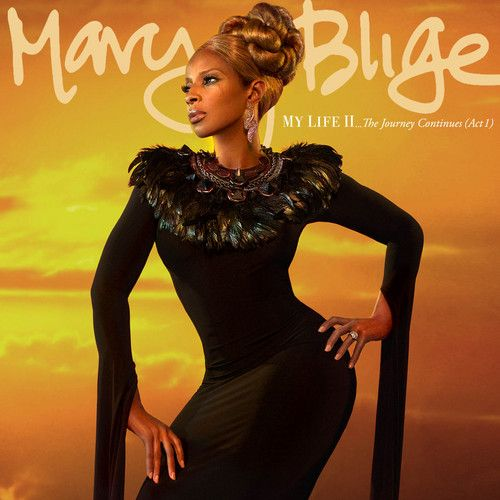 mary j blige | Mary J. Blige – My Life II…The Journey Continues (Act I) (Album ...