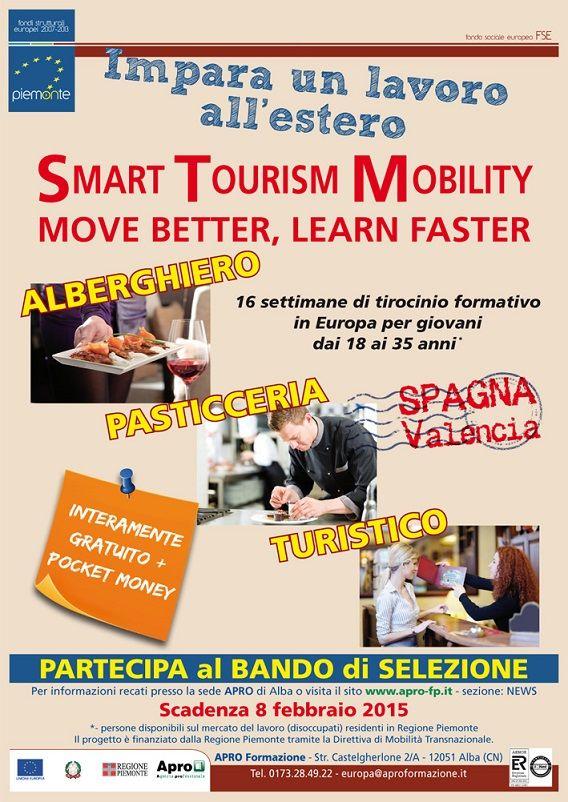 P.M.T. SMART TOURISM MOBILITY - MOVE BETTER, LEARN FASTER3 beneficiari per 16 settimane nei settori turismo, ristorazione, panificazione-pasticceria.Termine per la presentazione della candidatura: 8 FEBBRAIO 2015 ORE 12.00 http://www.informagiovanicossato.it/on-line/Home.html