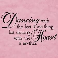 Fantastic Quote!  I think it's one of the things people who want to dance should know! #danceRAL