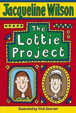 The Lottie Project by Jaqueline Wilson