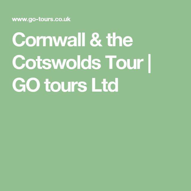 Cornwall & the Cotswolds Tour | GO tours Ltd
