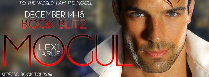 Book-o-Craze: Book Blitz {Excerpt & Giveaway} -- Mogul (The Mogu...