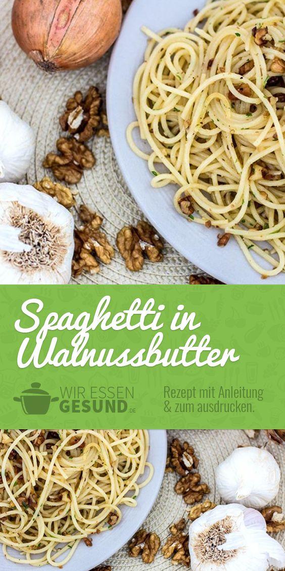 Spaghetti in gerösteter Walnussbutter (Rezept) | Spaghetti in Kombination mit gerösteter Walnussbutter ist einfach nur der Knaller! Aber probiert es selbst, hier geht's zum Rezept: http://www.wir-essen-gesund.de/spaghetti-walnussbutter/