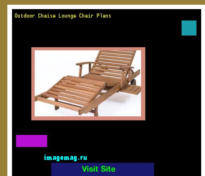 Outdoor Chaise Lounge Chair Plans 165135 - The Best Image Search