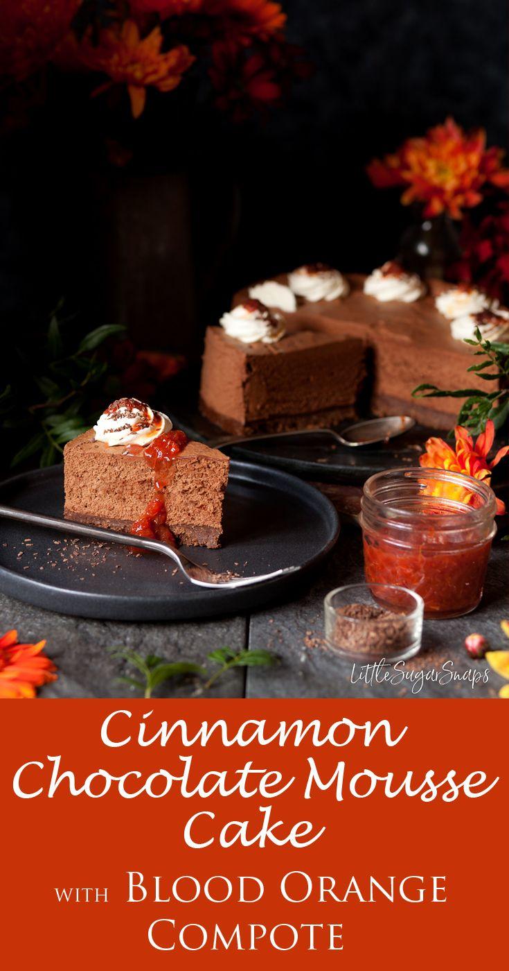 Cinnamon Chocolate Mousse Cake #chocolatemousse #chocolate #bloodorange #moussecake