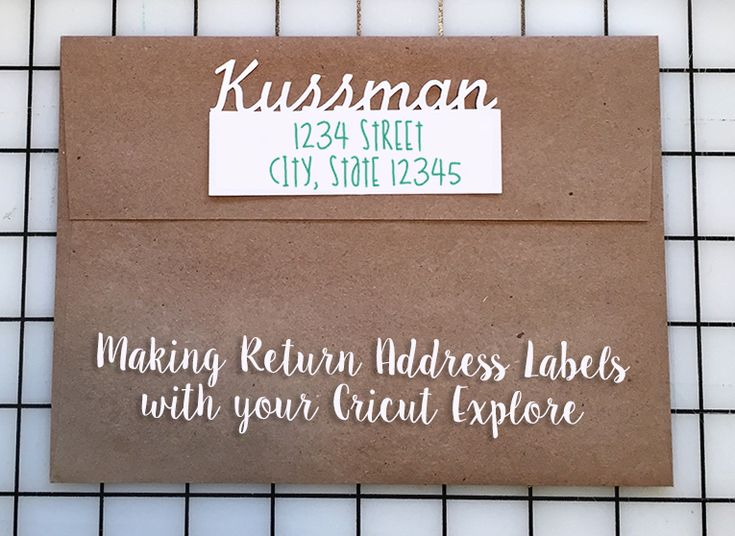 making return address labels with your cricut explore