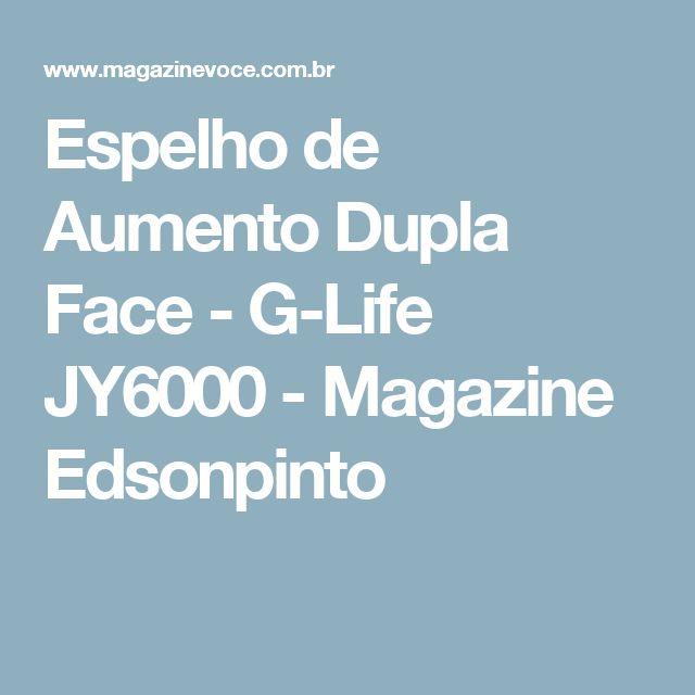 Espelho de Aumento Dupla Face - G-Life JY6000 - Magazine Edsonpinto