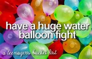 teenagers bucket list on we heart it, water guns, water balloons, buckets