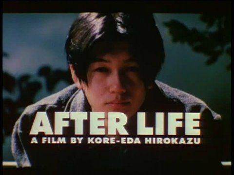 After Life - Hirokazu Koreeda (1998). Només poden triar un sol record de la seva vida al morir. 'triar un sol record pot significar redescobrir la teva vida'