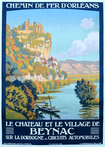 """The February Image of the Month: """"Beynac"""" 1923, 41"""" x 29"""",  by Constant-Duval. Constant-Duval was a prolific poster artist in the early 1900's and did most of his work for French railroads. #French #railroad #posters #imageofthemonth #vintageposters #vintage #posters #chicago #artgallery #constantduval #chicagocenterfortheprint #travel #travelposters #railroadposters #prints"""