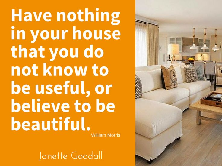 That's worth thinking about… don't you think?  How different would your home be if that were true for you? If everything in your home was useful and beautiful to you? What if you were free of emotional, mental and physical clutter? What would you do? How would you feel? Read more... janettegoodall.com/jans-blog/