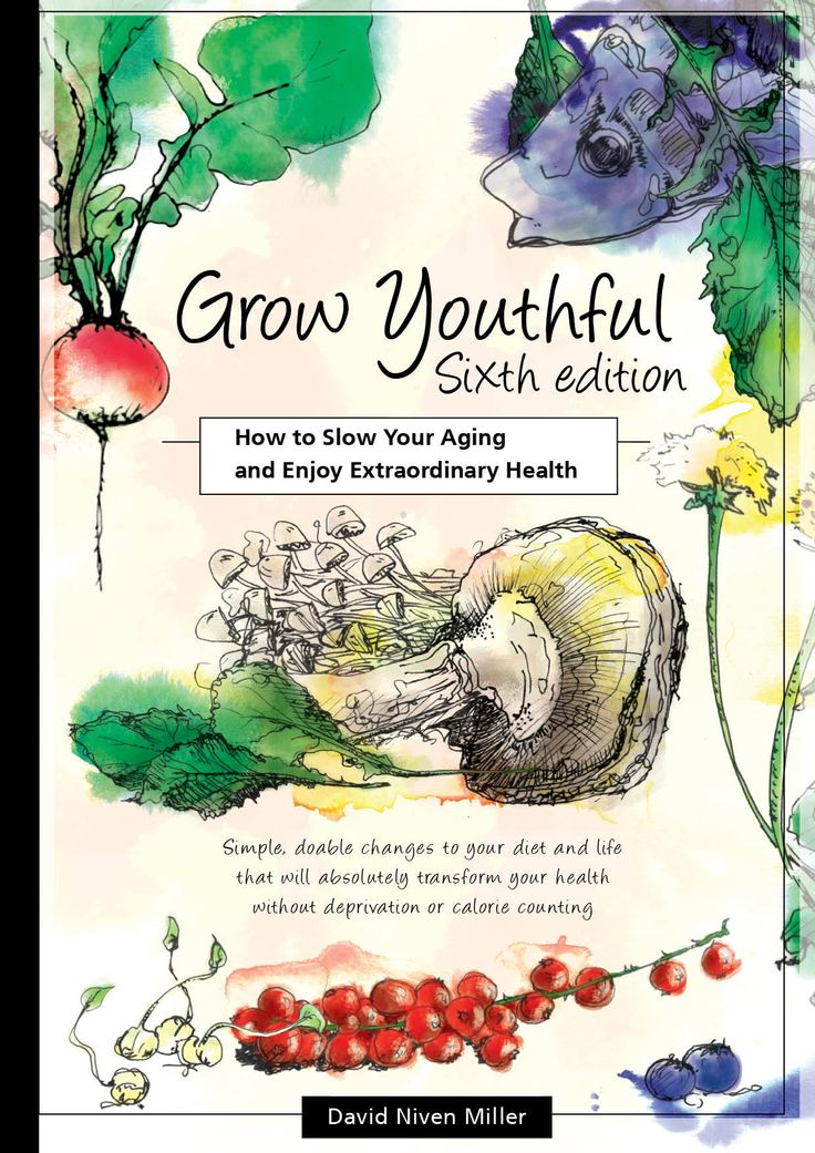Grow Youthful: How to Slow Your Aging and Enjoy Extraordinary Health