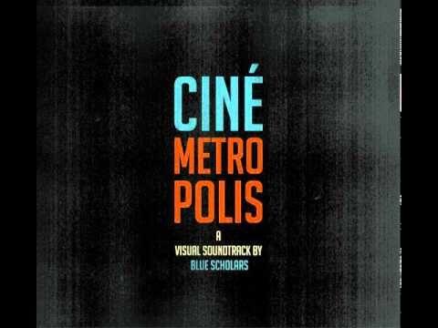 Cinemetropolis - Blue Scholars w/ Lyrics - YouTube