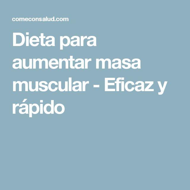 Dieta para aumentar masa muscular - Eficaz y rápido