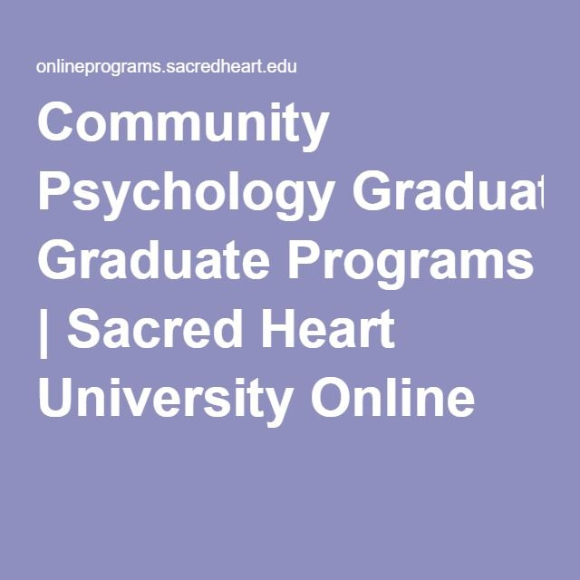 Community Psychology Graduate Programs | Sacred Heart University Online