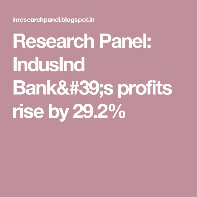 Research Panel: IndusInd Bank's profits rise by 29.2%