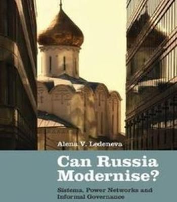 Can Russia Modernise?: Sistema Power Networks And Informal Governance PDF