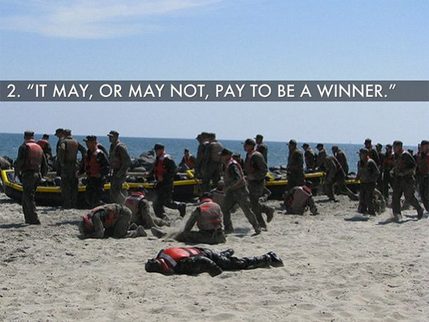 10 best quotes by Navy Seals It May, or May Not, Pay to be a Winner
