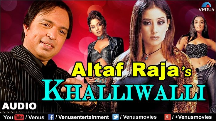 Khalliwalli - Full Audio Song | Singer - Altaf Raja | Manisha Koirala, S...