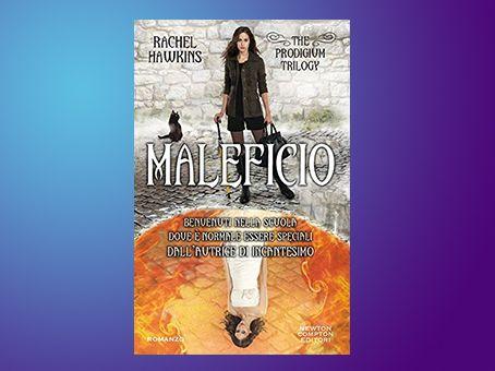 Recensione ' Maleficio. The Prodigium Trilogy' di Rachel Hawkins