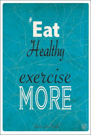 Eat #healthy and exercise more