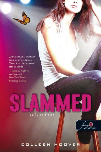 Colleen Hoover: Slammed – Szívcsapás