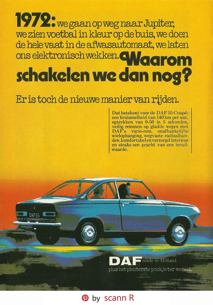 The DAF 55 is a small family car produced by the Dutch company DAF from December 1967 to September 1972. At that time it was replaced with the DAF 66. All 55s featured the unique Variomatic belt-driven continuously variable transmission. This feature of all DAF cars was very unusual for its class at the time. The 55 was available as a 2-door saloon, a 3-door estate and a 2-door coupe.  In total 164,231 DAF 55s have been built. - Pin by scann R - Click picture for HighRes image