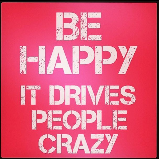 Crazy Happy New Year Quotes: Best 25+ Being Crazy Quotes Ideas On Pinterest
