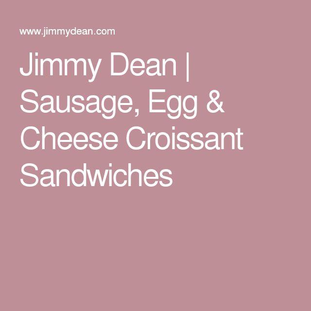 Jimmy Dean | Sausage, Egg & Cheese Croissant Sandwiches