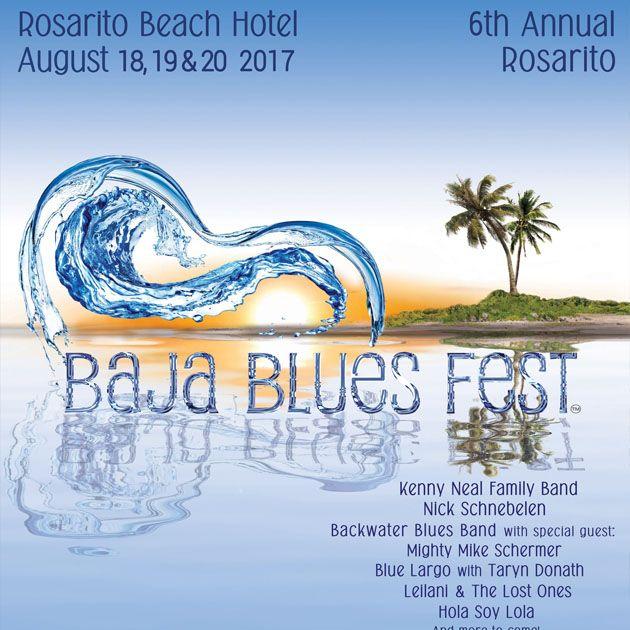 El festival ofrece tres días de blues combinado con las bellas playas de Rosarito. Cuenta con la participación de siete bandas de blues de talla internacional. Se lleva a cabo en el Hotel Rosarito a un lado de la playa.
