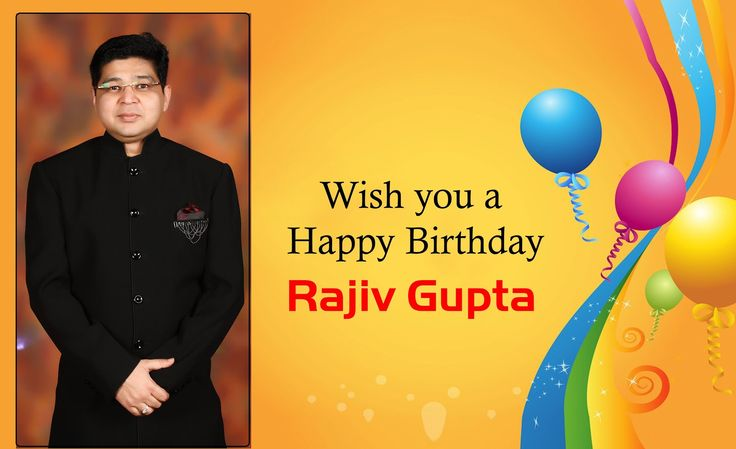 Wish you a very Happy Birthday my dear brother @Rajiv Gupta. May this year bring the most wonderful things into your life, you truly deserve it!