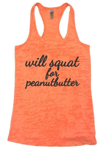fitness humor // will squat for peanut butter !!!!!!