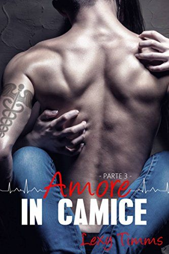 Saving Forever Parte 3 - Amore In Camice di [Timms, Lexy]