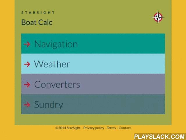 Boat Calculator  Android App - playslack.com , Boat Calc is a collection of more than 50 nautical calculators, converters and formulas useful to any boater. Boat Calculator includes conversions for nautical chart scales, navigation and GPS units, wind speed, wind chill, temperature, barometer, distance, depth, boat speed, electrical, performance and much more. If you have a 2-stroke engine on board, you'll find a very handy gas/oil fuel mix calculator.Whether you like fishing, sailing or…