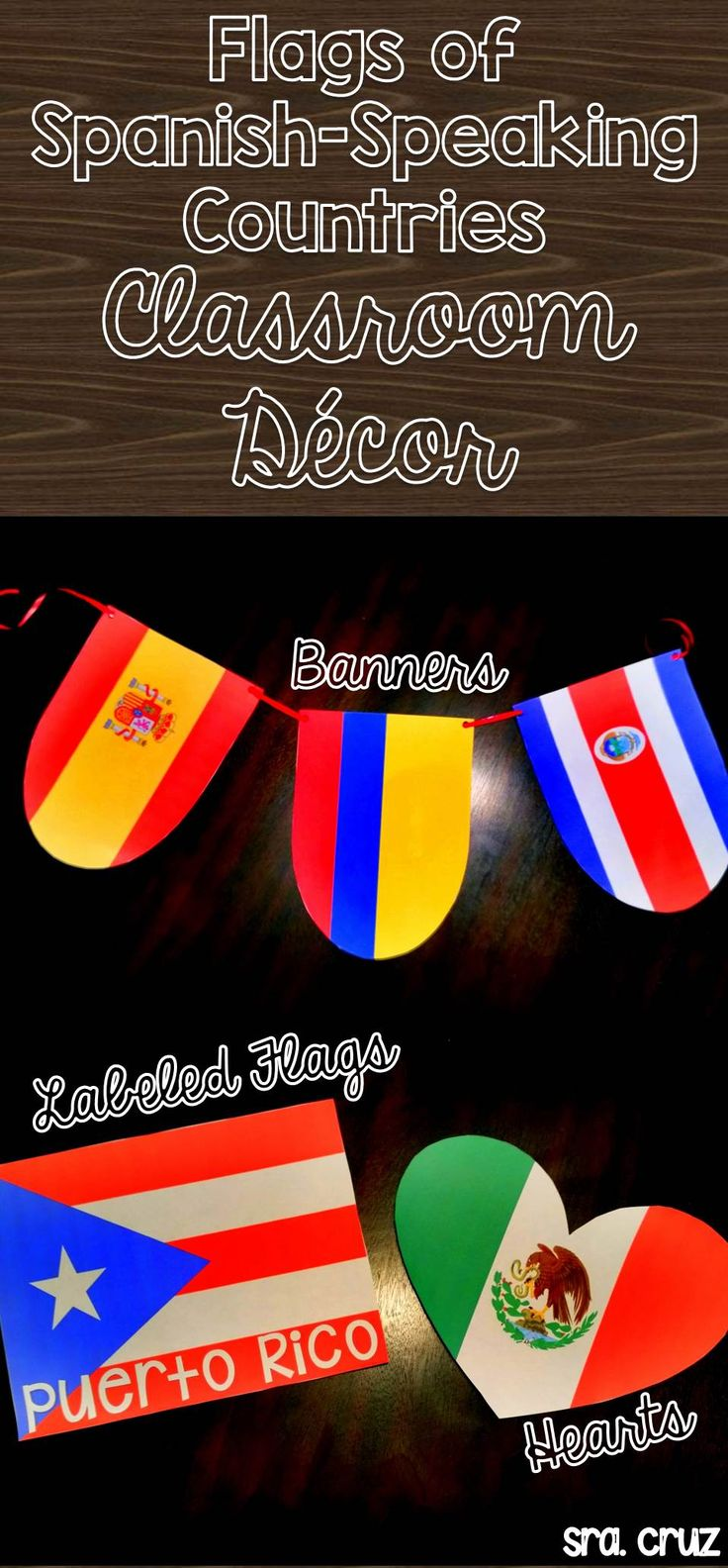 Flags of Spanish-Speaking Countries Classroom Decor  Includes 4 different PowerPoints with decorations using the flags of the Spanish-speaking countries.   1) Flags 2) Flags labeled with the country name 3) Flag Banners 4) Flags Hearts https://www.teacherspayteachers.com/Product/Flags-of-Spanish-Speaking-Countries-Classroom-Decor-1910590