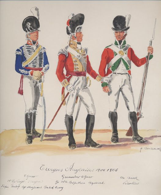 Troupes Anglaises ; 1804-1805 . 14th,Light Dragoons officer,  grenadier officer,  The Bank Voluntaires.