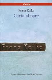 Carta que va escriure Kafka al seu pare quan tenia 36 anys però que aquest no va rebre mai. (1919)