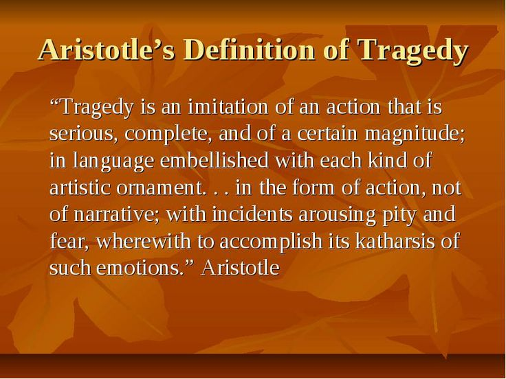 an analysis of tragedy defined by aristotle Essay on definitions of a tragedy: shakespeare's and aristotle's 1182 words   analysis of oedipus as an aristotelian tragic hero in sophocles' 'oedipus rex.