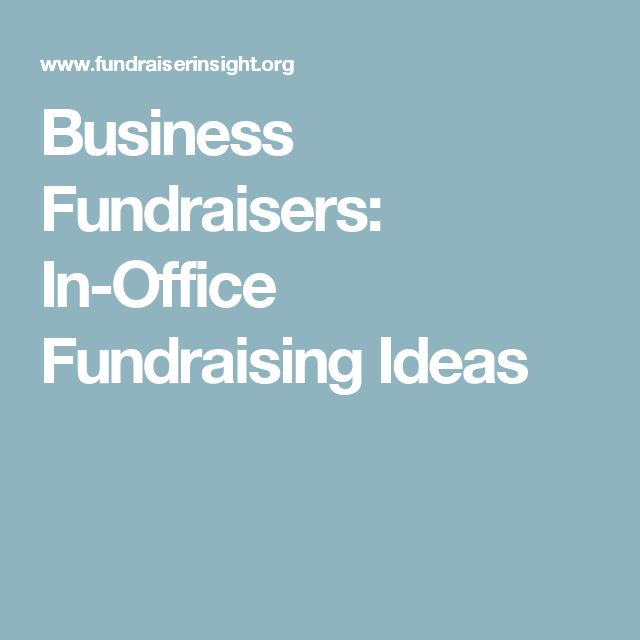 business fundraisers in office fundraising ideas