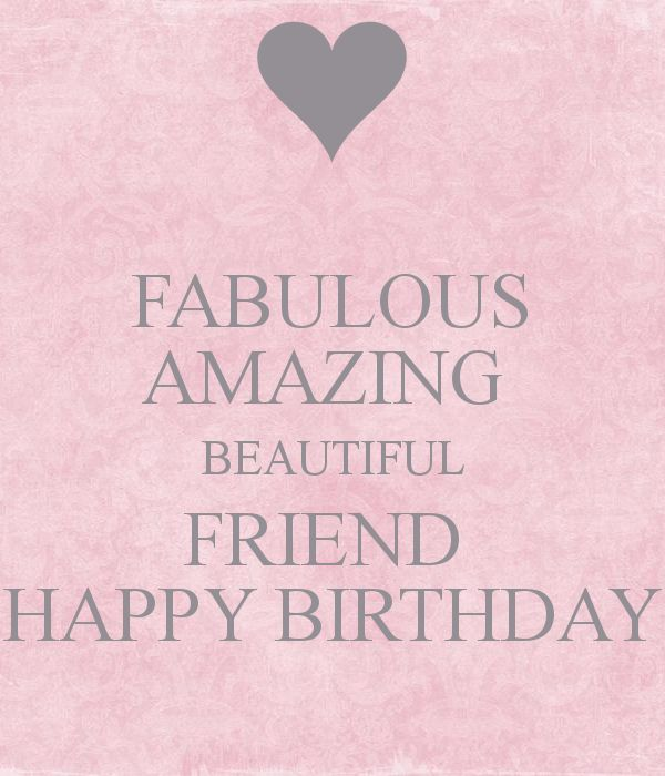 Happy Birthday Quotes Best Friend Girl: Best 25+ Happy Birthday Friend Ideas On Pinterest
