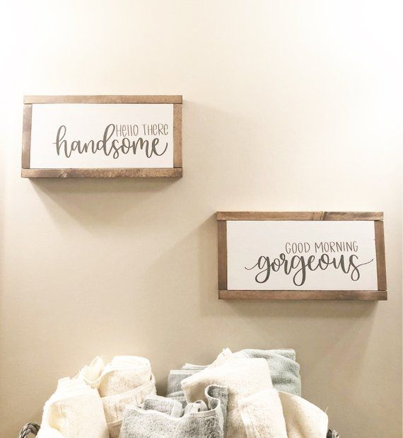 Hello There Handsome Good Morning Gorgeous Set Of Two Signs These Signs Are Perfect For Your Good Morning Gorgeous Handsome Decor Master Bedroom Wall Decor