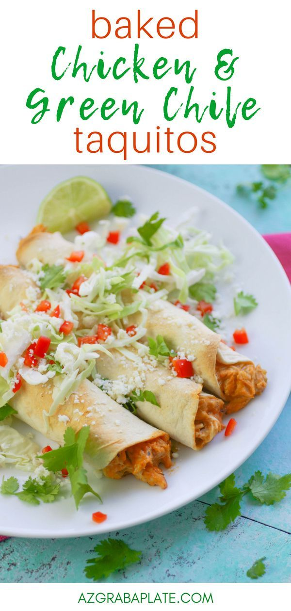 Baked Chicken And Green Chile Taquitos Recipe Whats For Dinner