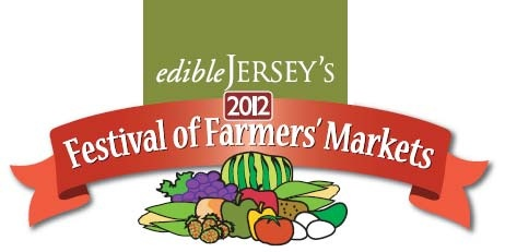 2012 Festival of Farmers' Markets for those of you in new jerseyFarmers Marketing