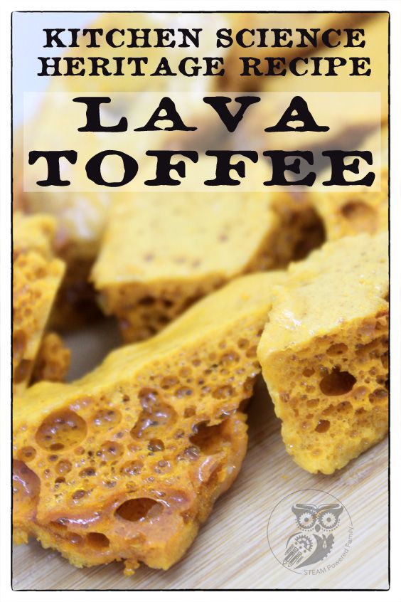 Lava Toffee - When Kitchen And Science Collide! A heritage recipe that demonstrates a fantastic chemical reaction. Lava toffee is also known as sponge toffee, cinder toffee, or honeycomb toffee. It's been made for generations and loved by children everywhere.